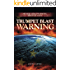 Trumpet Blast Warning: An End Time Prophetic Wake Up Call