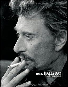 Johnny Hallyday Amazon Fr Philippe Margotin Livres
