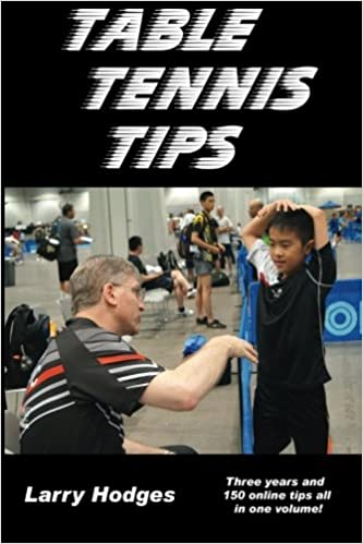 Book's Cover of Table Tennis Tips: 2011-2013 (Inglés) Tapa blanda – 17 mayo 2014
