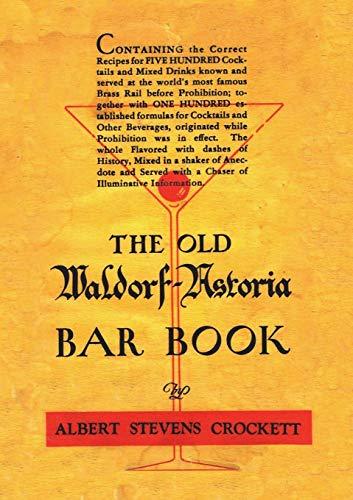 The Old Waldorf Astoria Bar Book 1935 Reprint by Albert Stevens Crockett
