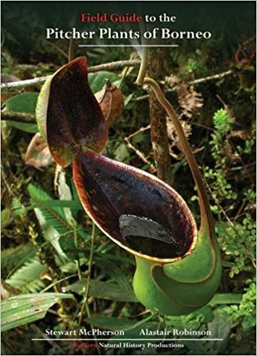 Field Guide to the Pitcher Plants of Borneo