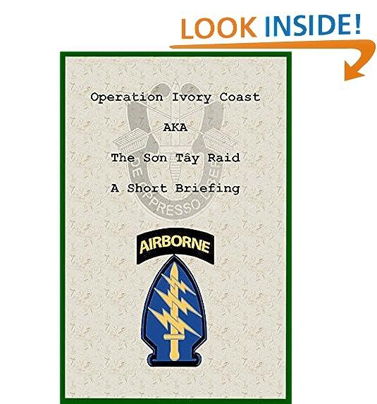 Operation ivory coast a k a the son tay raid a short briefing