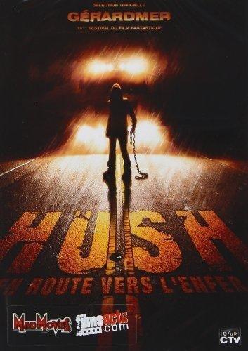 hush en route vers lenfer