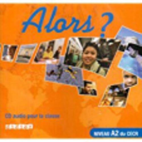 Read Online Alors?: CD Classe 2 (French Edition) pdf
