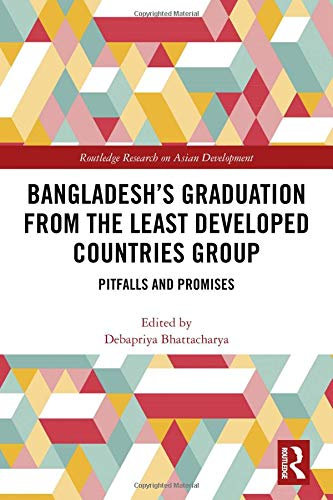 Bangladesh's Graduation from the Least Developed Countries Group: Pitfalls and Promises