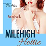 Mile High Hottie | Anita Faulk