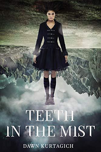 Teeth in the Mist -