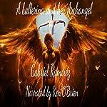 A Ballerina and Her Archangel: The Gabriel Ramirez Series, Book 1 | Gabriel Ramirez