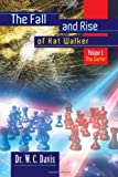 The Fall and Rise of Kat Walker, W. C. Davis, 1465345396
