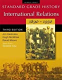 img - for International Relations 1890-1930 (Standard Grade History) book / textbook / text book