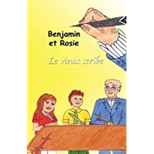 Benjamin Et Rosie - Le Vieux Scribe