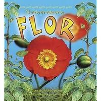 El Ciclo de Vida de La Flor (Ciclos