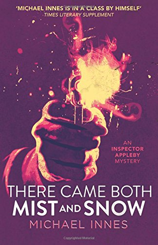 Read Online There Came Both Mist and Snow (An Inspector Appleby Mystery) pdf epub
