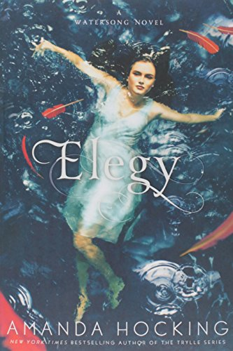 Elegy (A Watersong Novel)