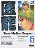 Team Medical Dragon, Tome 15