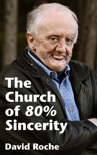 The Church of 80% Sincerity