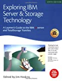 Exploring IBM Server and Storage Technology, , 1931644284