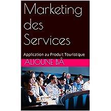 Marketing des Services: Application au Produit Touristique (French Edition)