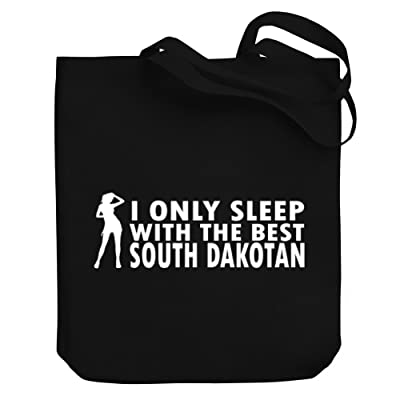 Teeburon I ONLY SLEEP WITH THE BEST South Dakotan GIRLS Canvas Tote Bag