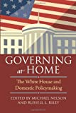 Governing at Home, , 0700618112