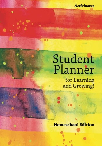 Student Planner for Learning and Growing! Homeschool Edition