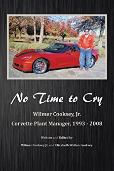 No Time To Cry by [Cooksey Jr., Wilmer]