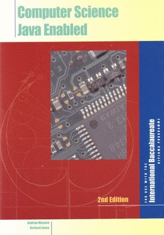 Computer Science: Java Enabled for International Baccalaureate by IBID Press