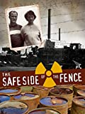 The Safe Side of the Fence
