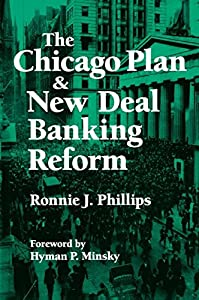 The Chicago Plan & New Deal Banking Reform