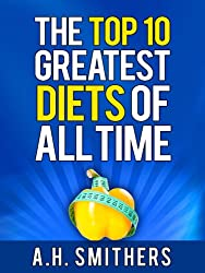 The Top 10 Greatest Diets of All Time