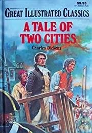 A Tale of Two Cities (Great Illustrated…