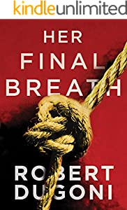 Her Final Breath (Tracy Crosswhite Book 2)