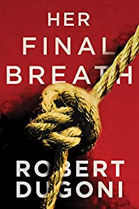 Her Final Breath by Robert Dugoni ebook deal
