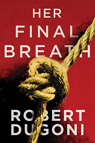 Her Final Breath (The Tracy Crosswhite Series Book 2)