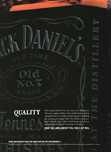 """Magazine Print Ad: 2008 Jack Daniel's Old No 7 Brand Tennessee Whiskey, """"What the label doesn't tell you, a sip will"""""""