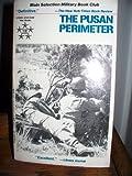Pusan Perimeter, Edwin P. Hoyt, 0812882008