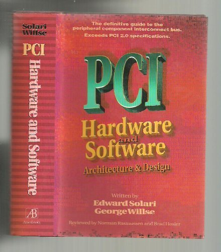 PCI hardware and software: Architecture and design, Solari, Edward
