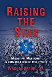 Raising the Star: Mississippi Milestones in EMS and