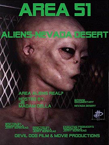 Quot Area 51 Aliens Nevada Desert Quot Watch Online Now With
