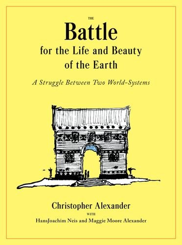 The Battle for the Life and Beauty of the Earth: A Struggle Between Two World-Systems (Center for Environmental Structur