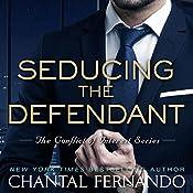 Seducing the Defendant | Chantal Fernando