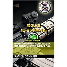 Preparatório Concurso Polícia Judiciária Civil do MT 2013 - Módulo de Direito Penal (Portuguese Edition)