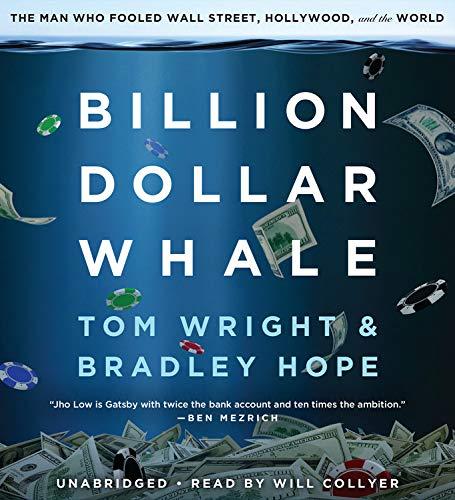 Billion Dollar Whale: The Man Who Fooled Wall Street