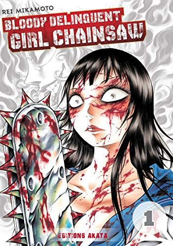 Price comparison product image Bloody delinquent girl chainsaw !!! 01