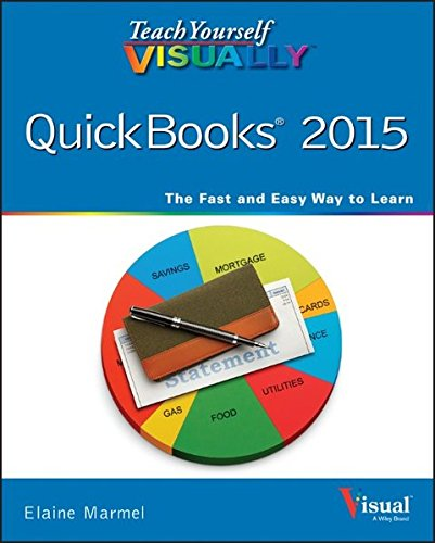 Teach Yourself VISUALLY QuickBooks 2015 (Teach Yourself VISUALLY (Tech))