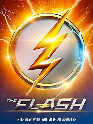 The Flash Interview with Writer Brian Augustyn (Flash The Movie)