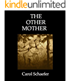 The Other Mother: A Woman's Love for the Child She Gave Up for Adoption