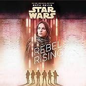 Star Wars: Rebel Rising | Beth Revis