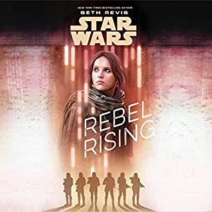 Star Wars: Rebel Rising Hörbuch