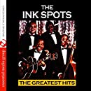 The Greatest Hits (Digitally Remastered) - The Ink Spots